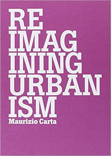 Reimagining Urbanism
